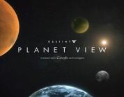 Utforska Destiny innan releasen med Planet View
