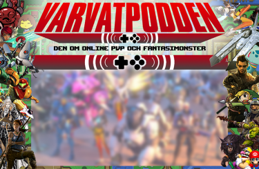 Varvatpodden #1 – Den om online PvP och fantasimonster