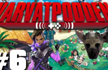 Varvatpodden #6 – Den om Sombra, Pokémon och sena spel