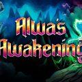 Alwa's Awakening Recension