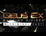 Deus Ex: A Criminal Past DLC Recension