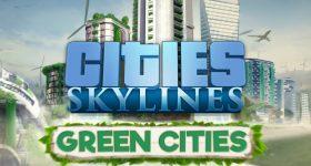 Cities: Skylines – Green Cities finns nu till PC och Mac
